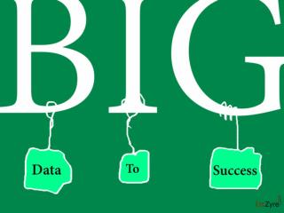 Turning Big Data into big Succes