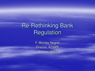 Re-Rethinking Bank Regulation