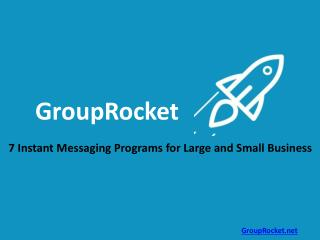 7 Instant Messaging Programs for Large and Small business