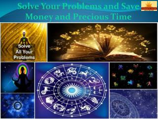 Solve Your Problems and Save Money and Precious Time - Maakamakhyajyotish.com