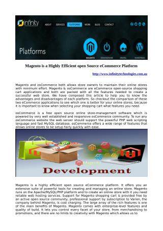 Magento is a Highly Efficient open Source eCommerce Platform