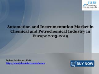 Automation and Instrumentation Market- JSB Market Research