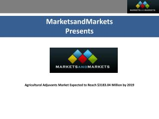 Agricultural Adjuvants Market Expected to Reach $3183.04 Million by 2019