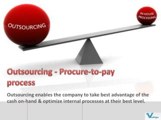 Outsourcing - Procure to pay process