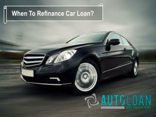 When Should I Refinance My Auto Loan