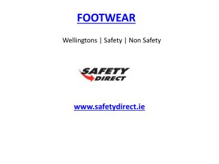 Wellingtons | Safety | Non Safety Footwear www.safetydirect.ie