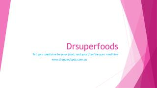 Buy Superfoods Australia, Natural Foods Australia | Dr. Superfoods