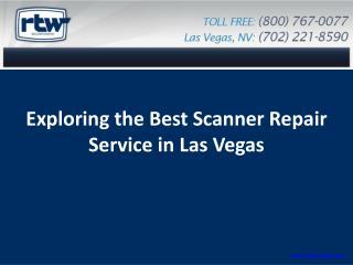 Exploring the Best Scanner Repair Service in Las Vegas