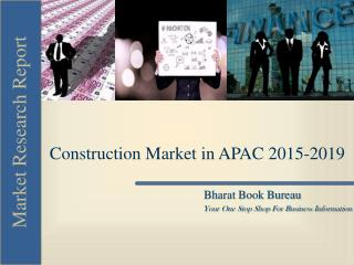Construction Market in APAC 2015-2019