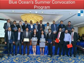 Blue Ocean's Summer Convocation Program
