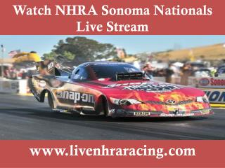 Live @@@ NHRA Sonoma Nationals $$ stream