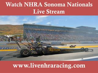 latest stream NHRA Sonoma Nationals 2015 online