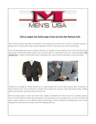 Find an elegant and stylish range of men suit from Ben Sherman Suits