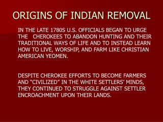 ORIGINS OF INDIAN REMOVAL