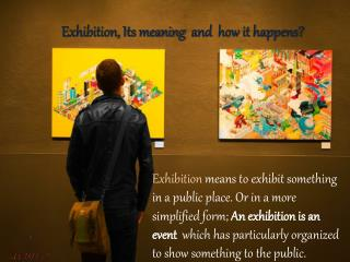 Exhibition, Its meaning  and  how it happens -sWISHin Exhibition organisers