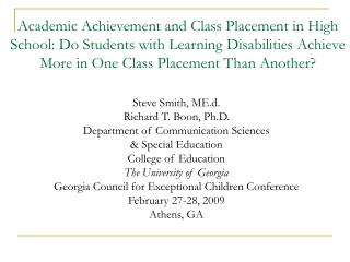 Academic Achievement and Class Placement in High School: Do Students with Learning Disabilities Achieve More in One Clas