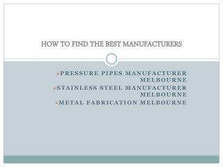Stainless Steel pipe Manufacturing, Pressure pipe and vessel manufacturing melbourne