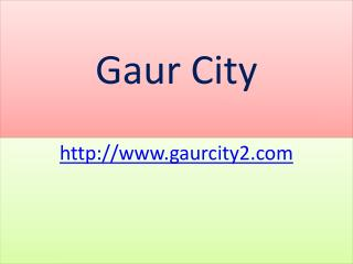 Gaur City Commercial and Residential