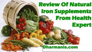 Review Of Natural Iron Supplements From Health Expert