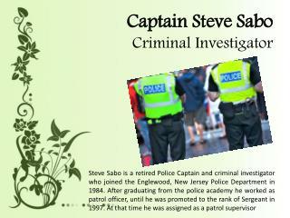 Captain Steve Sabo - Criminal Investigator