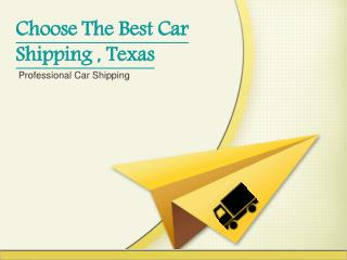 Choose Best Auto Shipping in Texas