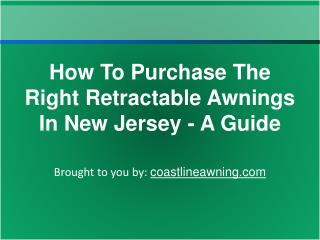 How To Purchase The Right Retractable Awnings In New Jersey - A Guide
