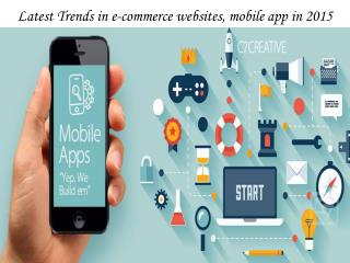 Latest Trends in e-commerce websites, mobile app in 2015