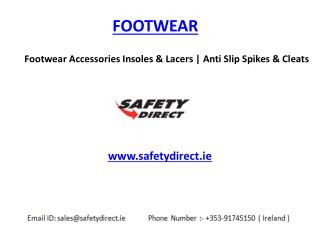 Footwear Accessories Insoles & Lacers | Anti Slip Spikes & Cleats www.safetydirect.ie