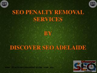 SEO Penalty Removal Services By Discover SEO Adelaide.
