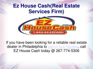 Ezhousecash -A Reliable Real Estate Firm In Philadelphia
