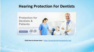 Hearing Protection For Dentists