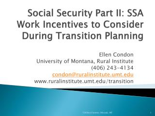 Social Security Part II: SSA Work Incentives to Consider During Transition Planning