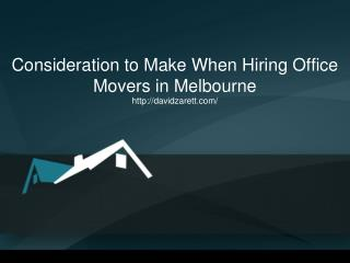 Consideration to Make When Hiring Office Movers in Melbourne
