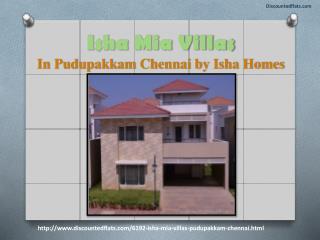 Flats  in Chennai - Isha Mia Villas - PPT