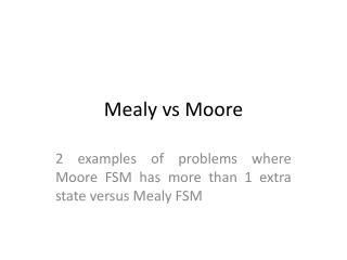 Mealy vs Moore