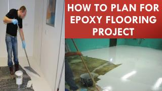 How to Plan for Epoxy Flooring Project