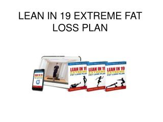 lean in 19 extreme fat loss plan