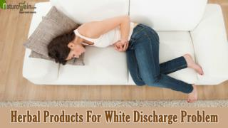 Herbal Products For White Discharge Problem To Improve Overall Health