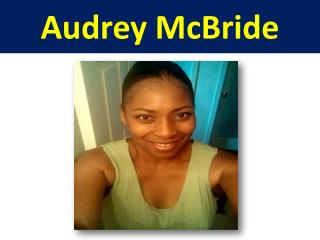 Audrey McBride - Medical Assistant