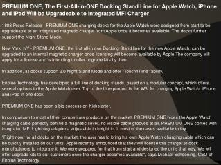 PREMIUM ONE, The First-All-in-ONE Docking Stand Line for Apple Watch, iPhone and iPad Will be Upgradeable to Integrated