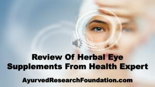 Review Of Herbal Eye Supplements From Health Expert