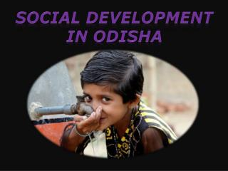 Social Development in Odisha