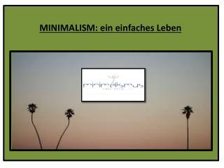 MINIMALISM: ein einfaches Leben