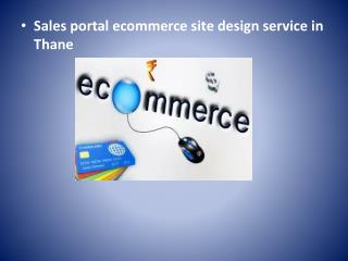 Sales portal ecommerce site design service in Thane