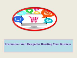 Ecommerce Web Design for Boosting Your Business