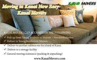 Moving in Kauai Now Easy- Kauai Movers