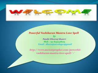 Powerful Vashikaran Mantra Love Spell