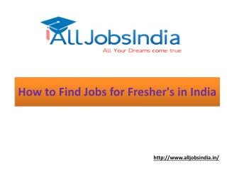 How To Find Jobs for Fresher's in India
