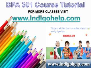 BPA 301  Course tutorial/ indigohelp