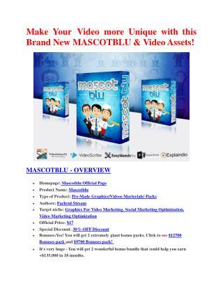 MASCOTBLU  Review & (BIGGEST) jaw-drop bonuses